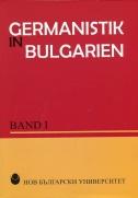 Germanistik in Bulgarien : Band I. / Състав. Мария Грозева-Минкова и др.