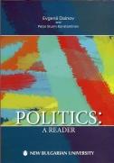 Politics : A reader / [Compl.] Evgenii Dainov, Petar Sturm Konstantinov