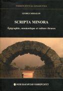 Scripta Minora : Epigraphie, onomastique et culture thraces