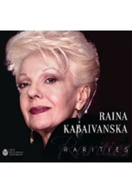 Rarities : 80th anniversary : [CD] / Raina Kabaivanska; Project manager George Tekev; Mastering Giulio Cesare Ricci